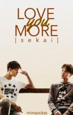 Love You More (sekai) by minsockss