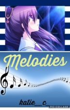 |Melodies| {Complete ✔ } by -jotie-phan-anime-