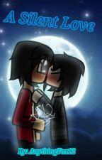 A Silent Love A Zane X Aaron Book by AnythingFox12
