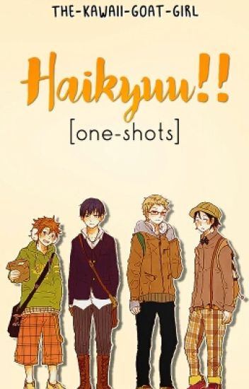 Haikyuu!! [one-shots]