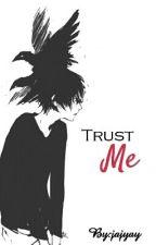 Trust me (Boyxboy) by jajyay