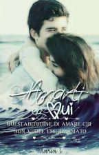 Amarti Da Qui [REVISIONE] by 96_mery