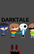 DarkTale (Book One) by Rainbow_The_Shipper