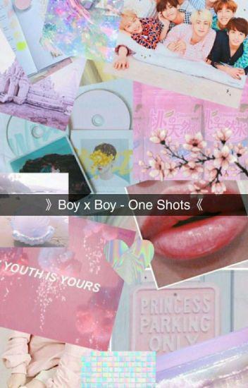 》 Yaoi OS - boy × boy《-Slow Updates-