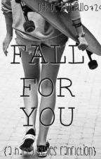 Fall For You {A Harry Styles FanFiction} by BeYouTiful0729