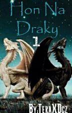 Hon Na Draky: Objevovatelé [Probíhá korektura] by TeraCZ