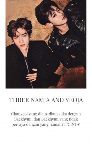 Three NAMJA And YEOJA(CHANBAEK HUNHAN KAISOO)EXO FANFICTION