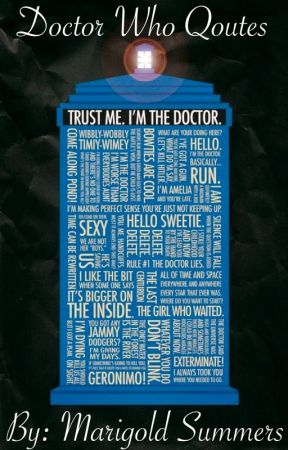 Doctor Who Quotes by Marigold_Summers