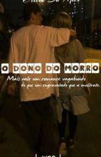 O Dono do Morro by arieldumar