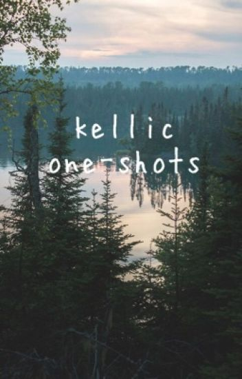 Kellic One-Shots