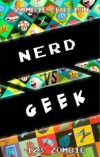 Nerd Vs Geek : Zombie Edition by 123_Zombies