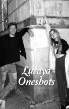 Lucaya Oneshots by gmw_babee