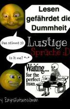 Lustige Sprüche (1.Buch) by Your_little_secret_