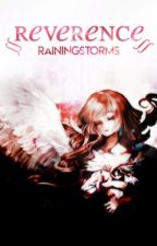 Reverence  by RainingStorms