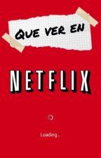 Que ver en Netflix  by mendesftashton