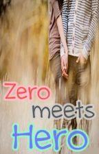 Zero Meets Hero by Whoooooooooooooooops