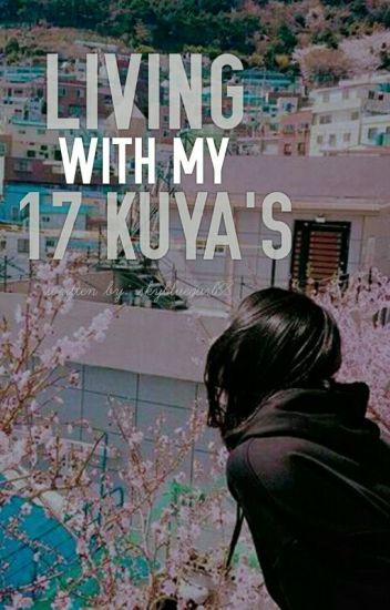 Living With My 17 Kuya's ( HIATUS )