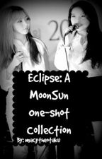 Eclipse: A MoonSun One-shot Collection by macytheotaku