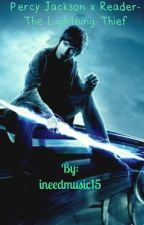Percy Jackson x Reader-The Lightning Thief  by ineedmusic15