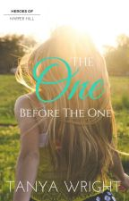 The One Before The One by TanyaWrites