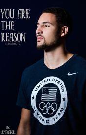 You Are The Reason [Klay Thompson] by alenaamarii