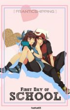 First Day Of School! - Franticshipping!  by huehue03