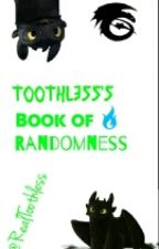 Book of Toothless Randomness by RealToothless