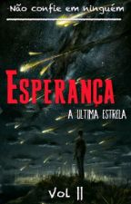 Esperança A Ultima Estrela by Magiollo_R5