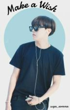 Make A Wish || Jung Hoseok by suga_eomma
