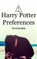 Harry Potter Preferences by ThatGirlNamedTori