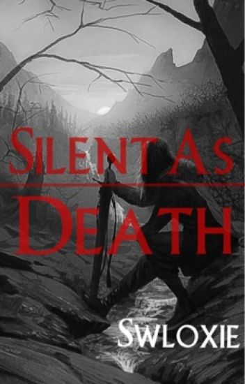 Silent As Death || Book One Of The Silent Series ||