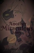 Another Miraculous Story. by spiderwebbb