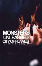 Monsters Unleashed: City of Flames by yoyojd