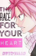 The Race For Your Heart  by Nutwellan