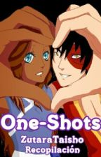 One-Shots《ZUTARA》 by ZutaraTaisho