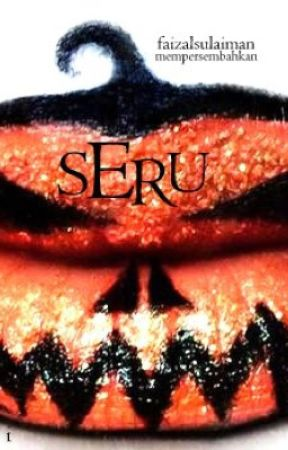 Seru: Antologi Cerita Seram by faizalsulaiman