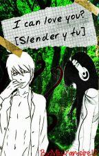 Ayudame a creer... [Slender y Tu]   *EN EDICION Y PAUSADA* by MissVampire12
