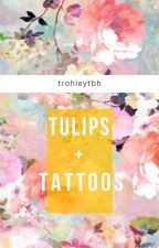 Tulips and Tattoos (trohley) by trohleytbh