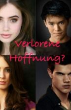 verlorene Hoffnung(Twilight FF) by jennivef