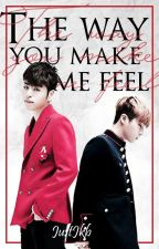 The way you make me feel by JUSTJKB