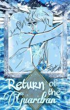Return Of The Guardian (boyxboy) [On Hold] (Unedited) by McFlurrisham
