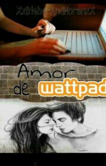 Amor de Wattpad.