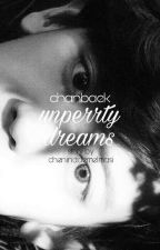 """Unpretty dreams; chanbaek"" by CheninAdemelmasi"