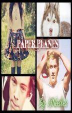 Paper Planes (1D) ღ by IINeedles