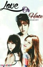Love Or Hate  by _KDoll_