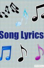 Song Lyrics by DisneyChannelFangirl