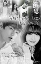 Вампиры тоже умеют любить.  by KatyaVoronczova