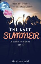 The Last Summer by gallimoregirl