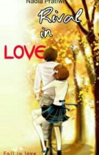 Rival In Love by nadiapratiwi11