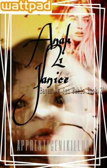 Anak Ni Janice (Bayan Ng San Pablo Book 2)